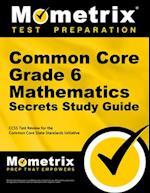 Common Core Grade 6 Mathematics Secrets