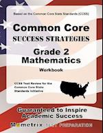 Common Core Success Strategies Grade 2 Mathematics Workbook [With Answer Key]