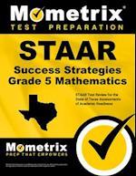 STAAR Success Strategies Grade 5 Mathematics Study Guide