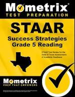 STAAR Success Strategies Grade 5 Reading Study Guide