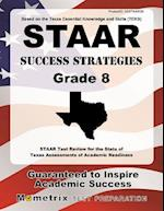 STAAR Success Strategies Grade 8 Study Guide