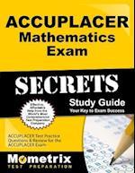 ACCUPLACER Mathematics Exam Secrets Workbook (Mometrix Secrets Study Guides)