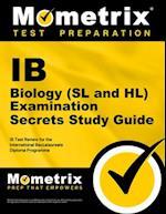 IB Biology (SL and HL) Examination Secrets Study Guide (Mometrix Secrets Study Guides)