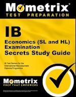 IB Economics (SL and Hl) Examination Secrets Study Guide (Secrets Mometrix)