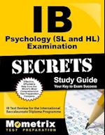IB Psychology (SL and Hl) Examination Secrets Study Guide (Secrets Mometrix)