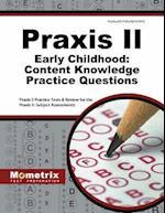 Praxis II Early Childhood