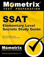 SSAT Elementary Level Secrets Study Guide (Secrets Mometrix)