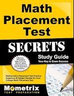 Math Placement Test Secrets Study Guide (Mometrix Secrets Study Guides)