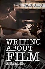 Writing about Film af R J Cardullo