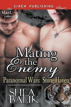 Mating the Enemy [Paranormal Wars af Shea Balik