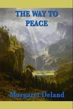 Way to Peace af Margaret Deland