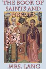 Book of Saints and Heroes af Mrs Lang