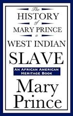 History of Mary Prince, a West Indian Slave af Mary Prince