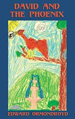 David and the Phoenix (Illustrated) af Edward Ormondroyd