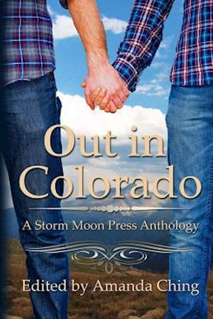 Out in Colorado af Cari Z, George Seaton, Caitlin Ricci