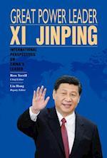 Great Power Leader XI Jinping