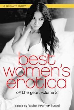 Bog, paperback Best Women's Erotica of the Year af Rachel Kramer Bussel
