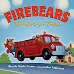 Firebears, The Rescue Team af Rhonda Gowler Greene