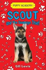 Scout and the Sausage Thief (Puppy Academy)
