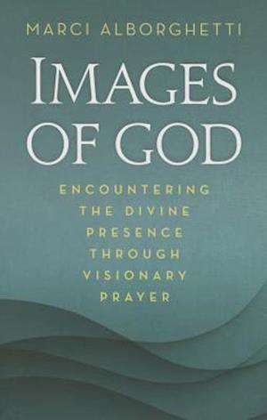 Images of God af Marci Alborghetti