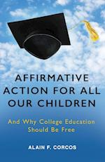 Affirmative Action for All Our Children
