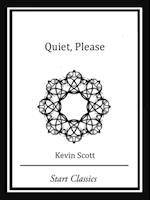 Quiet, Please af Kevin Scott