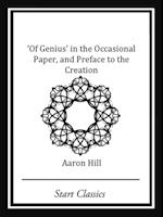 Of Genius' in the Occassional Paper, and Preface to the Creation af Aaron Hill
