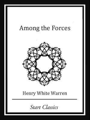 Among the Forces af Henry White Warren