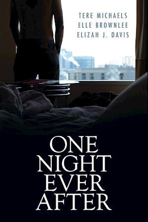 One Night Ever After af Elle Brownlee, Elizah J. Davis, Tere Michaels