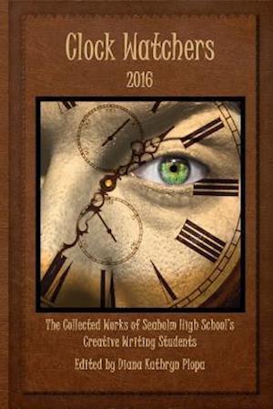 Bog, paperback Clock Watchers 2016 af Diana Kathryn Plopa