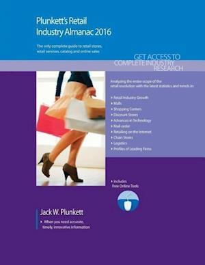 Plunkett's Retail Industry Almanac 2016 af Jack W. Plunkett