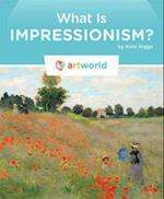 What Is Impressionism? (Artworld)