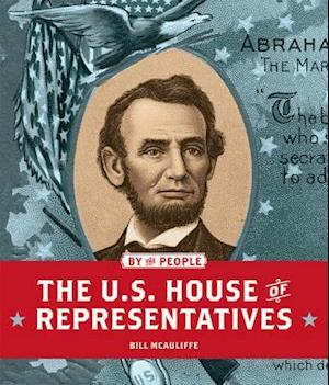 Bog, paperback The U.s. House of Representatives af Bill McAuliffe