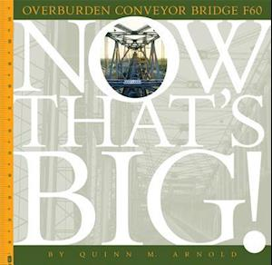 Bog, paperback Overburden Conveyor Bridge F60 af Quinn M. Arnold