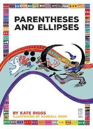 Bog, paperback Parentheses and Ellipses af Kate Riggs
