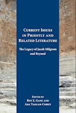 Current Issues in Priestly and Related Literature (RESOURCES FOR BIBLICAL STUDY)