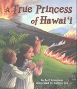 A True Princess of Hawai'i af Beth Greenway