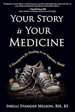 Your Story Is Your Medicine