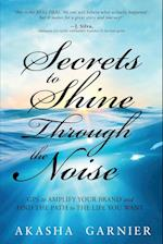Secrets to Shine Through the Noise