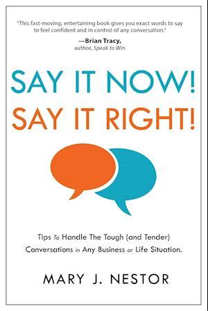 Bog, paperback Say It Now! Say It Right! af Mary J. Nestor