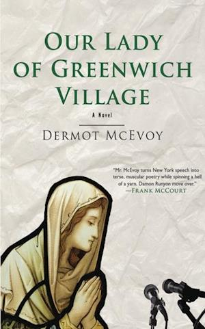 Our Lady of Greenwich Village af Dermot McEvoy