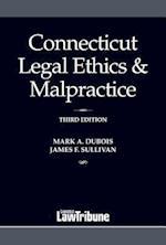 Connecticut Legal Ethics & Malpractice 2017