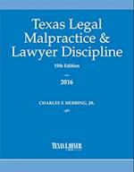 Texas Legal Malpractice & Lawyer Discipline 2016