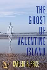 The Ghost of Valentine Island