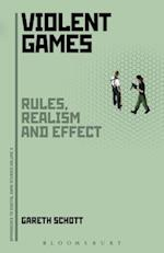 Violent Games (Approaches to Digital Game Studies)