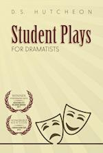 Student Plays for Dramatists