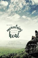 When Mountains Alone Can't Heal