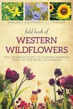 Field Book of Western Wild Flowers af Margaret Armstrong