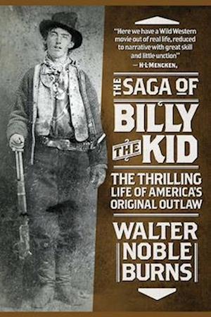 The Saga of Billy the Kid af Walter Noble Burns