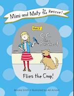 C. C. the Parakeet Flies the Coop! af Brooke Smith